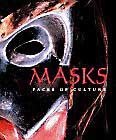 MASKS: Faces of Culture